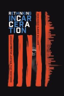 RethinkingIncarceration